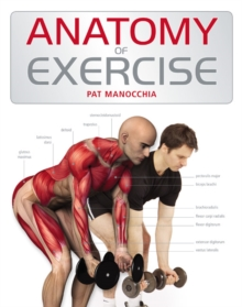 Anatomy of Exercise, Paperback Book