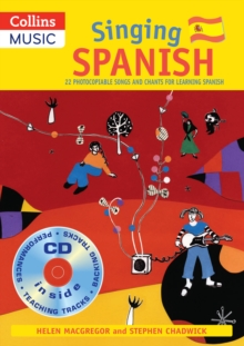 Singing Spanish (Book + CD) : 22 Photocopiable Songs and Chants for Learning Spanish, Mixed media product Book