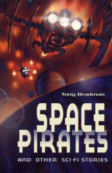 Space Pirates and Other Sci-fi Stories, Paperback Book