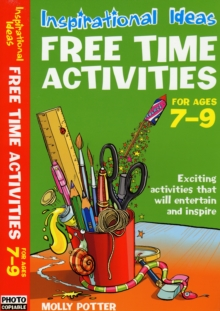 Free Time Activities : For Ages 7-9 For Ages 7-9, Paperback Book