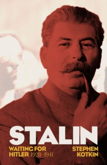Stalin, Vol. II : Waiting for Hitler, 1929-1941, Hardback Book