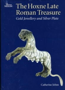 The Hoxne Late Roman Treasure, Hardback Book