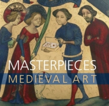 Masterpieces : Medieval Art, Paperback / softback Book