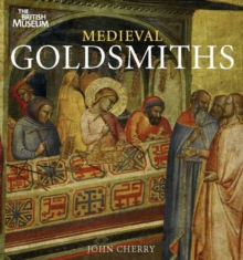 Medieval Goldsmiths, Paperback Book