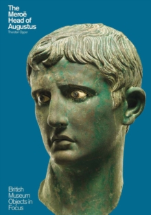 The Meroe Head of Augustus, Paperback / softback Book