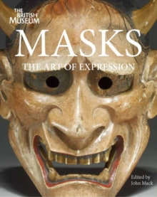 Masks:The Art of Expression, Paperback Book