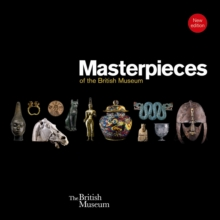 Masterpieces of the British Museum, Paperback Book