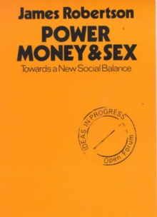 Power, Money and Sex, Paperback / softback Book