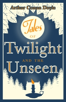 Tales of Twilight and Unseen, EPUB eBook