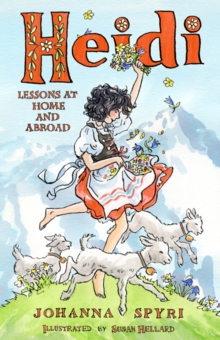 Heidi : Lessons at Home and Abroad, EPUB eBook