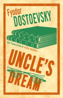 Uncle's Dream : New Translation, EPUB eBook