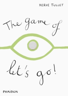 The Game of Let's Go!, Hardback Book