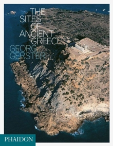 The Sites of Ancient Greece, Hardback Book