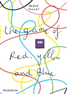 The Game of Red, Yellow and Blue, Hardback Book