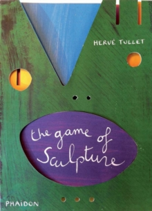 The Game of Sculpture, Hardback Book
