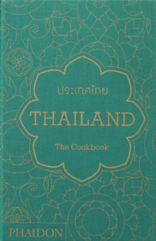 Thailand: The Cookbook, Hardback Book