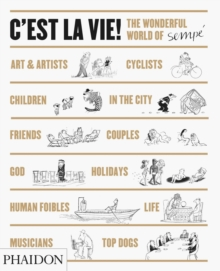 C'Est la Vie! : The Wonderful World of Jean-Jacques Sempe, Hardback Book
