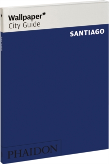 Wallpaper* City Guide Santiago 2013, Paperback Book