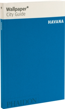 Wallpaper* City Guide Havana 2014, Paperback / softback Book
