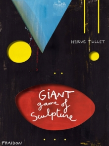 The Giant Game of Sculpture, Hardback Book