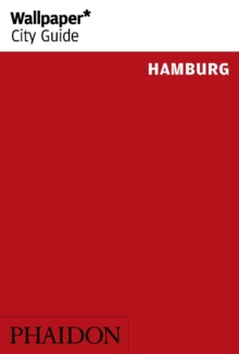 Wallpaper* City Guide Hamburg 2015, Paperback Book
