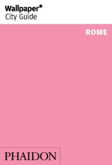 Wallpaper* City Guide Rome 2014, Paperback Book