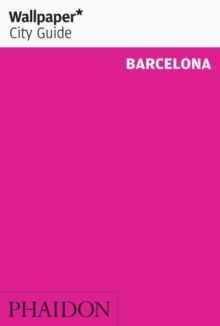 Wallpaper* City Guide Barcelona 2015, Paperback Book