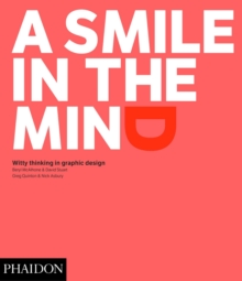 A Smile in the Mind - Revised and Expanded Edition : Witty Thinking in Graphic Design, Paperback Book