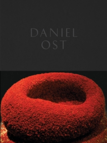 Daniel Ost : Floral Art and the Beauty of Impermanence, Hardback Book