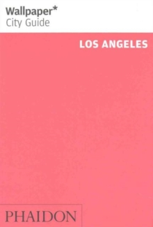 Wallpaper* City Guide Los Angeles, Paperback / softback Book