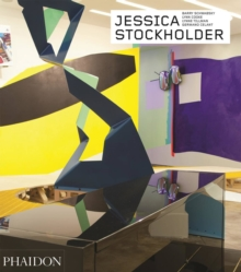 Jessica Stockholder - Revised and Expanded Edition : Contemporary Artists series, Hardback Book
