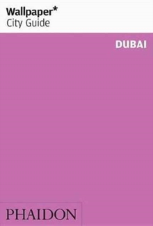 Wallpaper* City Guide Dubai, Paperback Book