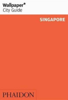 Wallpaper* City Guide Singapore, Paperback Book