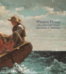 Winslow Homer : An American Vision, Paperback / softback Book