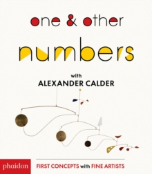 One & Other Numbers with Alexander Calder, Board book Book