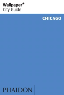 Wallpaper* City Guide Chicago, Paperback Book