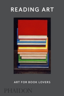 Reading Art: Art for Book Lovers, Hardback Book