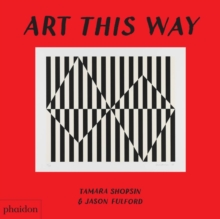 Art This Way, Board book Book