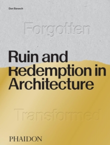 Ruin and Redemption in Architecture, Hardback Book