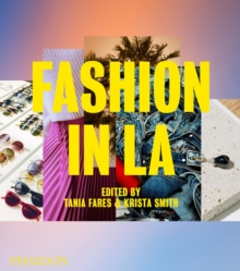 Fashion in LA, Hardback Book