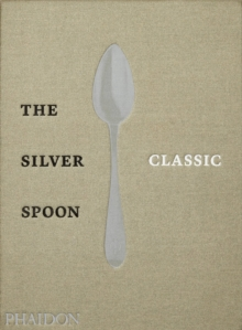 The Silver Spoon Classic, Hardback Book