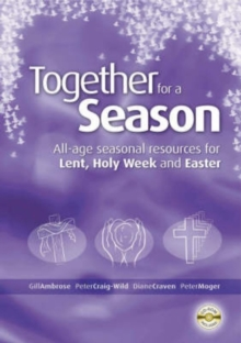 Together for a Season : Lent, Holy Week and Easter, Mixed media product Book