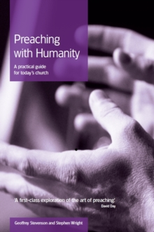 Preaching with Humanity : A Practical Guide for Today's Church, Paperback Book