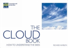 The Cloud Book : How to Understand the Skies, Paperback / softback Book