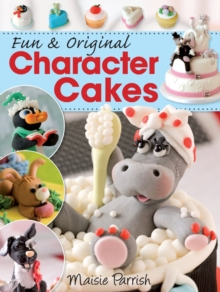 Fun and Original Character Cakes, Paperback Book