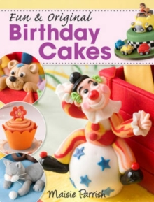 Fun & Original Birthday Cakes, Paperback / softback Book