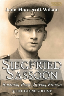 Siegfried Sassoon : The Making of a War Poet, Hardback Book