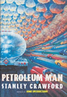 Petroleum Man : A Novel, Hardback Book