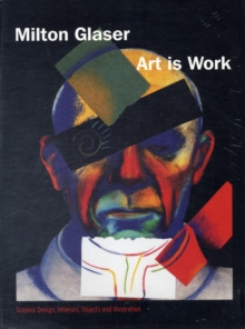 Art is Work : Graphic Design, Interiors, Objects and Illustration, Paperback Book