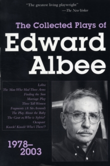 The Collected Plays of Edward Albee : 1978-2003, Paperback Book